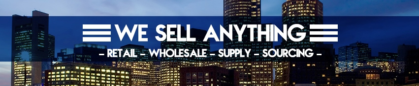 WESELLANYTHING.CO || RETAIL.WHOLESALE.SUPPLY.SOURCING